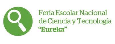 "COMUNICA INSCRIPCION PARA PARTICIPAR EL EL XXII FERIA ESCOLAR NACIONAL DE CIENCIA Y TECNOLOGIA ""EUREKA 2017"" ANTA"