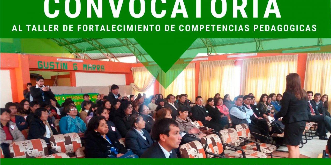 """CONVOCATORIA AL TALLER DE FORTALECIMIENTO DE COMPETENCIAS PEDAGÃ""""GICAS DIRIGIDO A DIRECTIVOS Y DOCENTES DE INICIAL PRIMARIA Y SECUNDARIA EN EL MARCO DE LA IMPLEMENTACION DEL CURRICULO NACIONAL"""